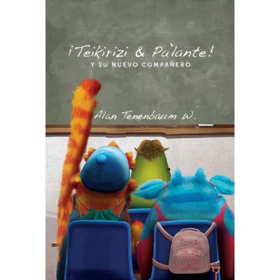 Libro-¡Teikirizi---Palante--Y-Su-Nuevo-Compañero